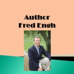 Author Fred Engh